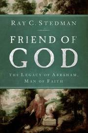 Friend of God by Ray C Stedman