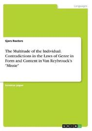 The Multitude of the Individual. Contradictions in the Laws of Genre in Form and Content in Van Reybrouck's Missie by Sjors Roeters image