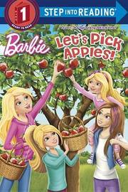 Let's Pick Apples! (Barbie) by Random House