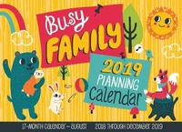 Busy Family Calendar 2019 by Editors of Rock Point