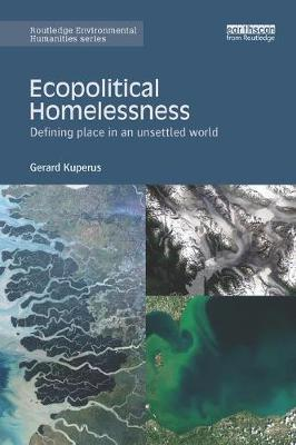 Ecopolitical Homelessness by Gerard Kuperus image