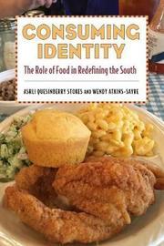 Consuming Identity by Ashli Quesinberry Stokes