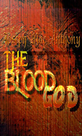 The Blood God by Joseph Mac Anthony image