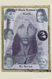 A Black Woman's Worth by Seven image