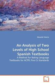 An Analysis of Two Levels of High School Spanish Textbooks by Eduardo Valerio image