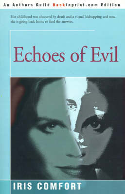 Echoes of Evil by Iris Comfort