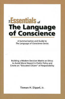 Essentials of the Language of Conscience by Tieman Dipple
