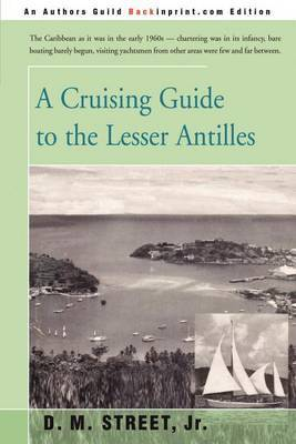 A Cruising Guide to the Lesser Antilles by Donald M Street, Jr. image