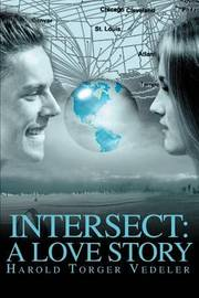 Intersect: A Love Story by Harold Torger Vedeler image