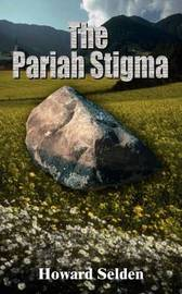 The Pariah Stigma by Howard Selden image