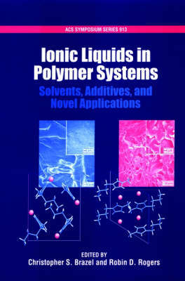 Ionic Liquids in Polymer Systems