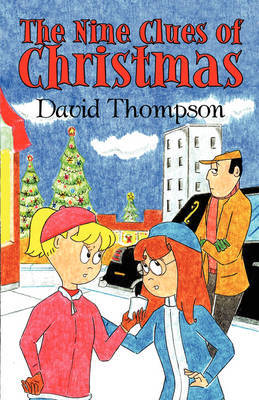 The Nine Clues of Christmas by David Thompson