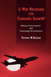 Is War Necessary for Economic Growth? by Vernon W Ruttan