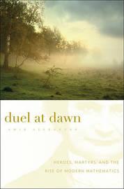 Duel at Dawn by Amir Alexander