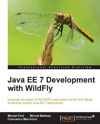 Java EE 7 Development with WildFly by Michal Cmil