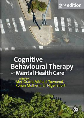 Cognitive Behavioural Therapy in Mental Health Care by Michael Townend image