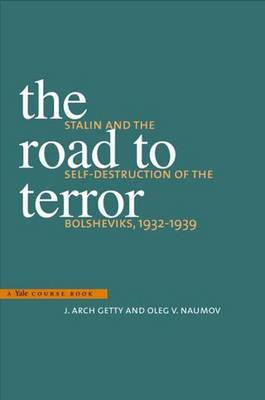 The Road to Terror by J.Arch Getty