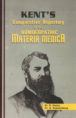 Kent's Comparative Repertory of the Homeopathic Materia Medica by R. Dockx image