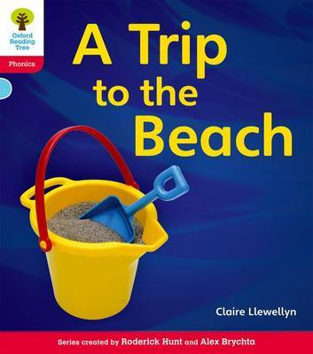 Oxford Reading Tree: Level 4: Floppy's Phonics Non-Fiction: A Trip to the Beach by Claire Llewellyn