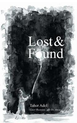 Lost & Found by Taher Adel