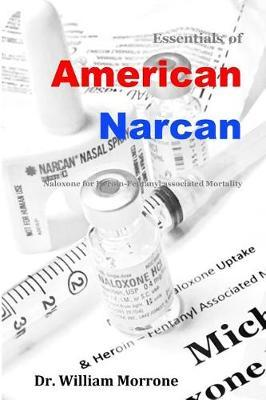 American Narcan by Dr William Ray Morrone image