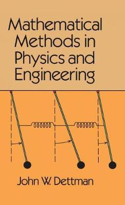 Mathematical Methods in Physics and Engineering by John W. Dettman image