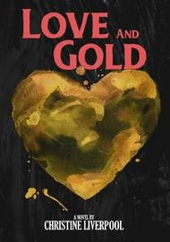 Love and Gold by Christine Liverpool image