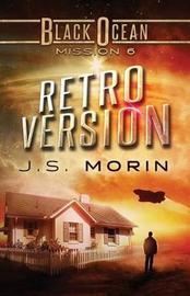 Retro Version by J S Morin