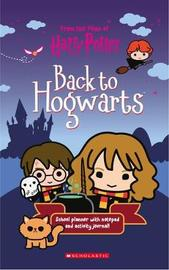 Back to Hogwarts by Scholastic