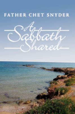 A Sabbath Shared by Father Chet Snyder image