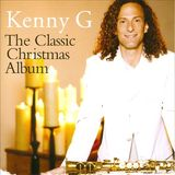 The Classic Christmas by Kenny G
