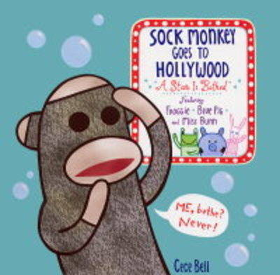 Sock Monkey Goes to Hollywood: A Star is Bathed by BELL