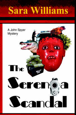The Serenoa Scandal by Sara Williams