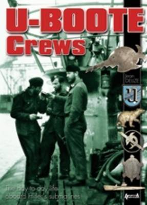 U-Boote Crews by Jean Delize