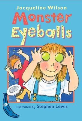 Monster Eyeballs by Jacqueline Wilson