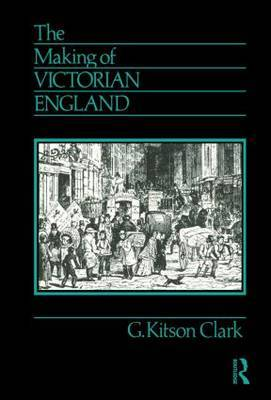 The Making of Victorian England by G.Kitson Clark image