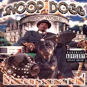 Da Game Is To Be Sold, Not To Be Told [Explicit Lyrics] by Snoop Dogg