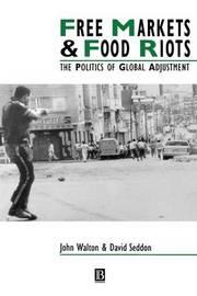 Free Markets and Food Riots by John K Walton