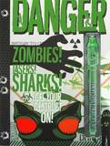 Danger: Zombies! Lasers! Sharks! by Mickey Gill