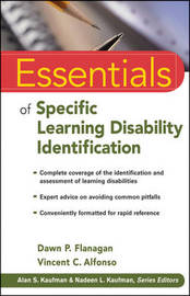 Essentials of Specific Learning Disability Identification by Dawn P Flanagan