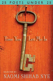 Time You Let Me In by Naomi Shihab Nye image