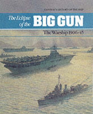 The Eclipse of the Big Gun