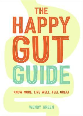 The Happy Gut Guide by Wendy Green image