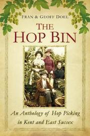 The Hop Bin by Fran Doel