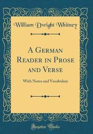 A German Reader in Prose and Verse by William Dwight Whitney image
