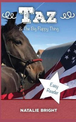 Taz & the Big Flappy Thing by Natalie Bright