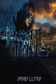 End of Graves by David Lloyd