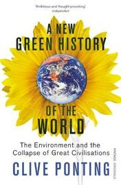 A New Green History Of The World by Clive Ponting image