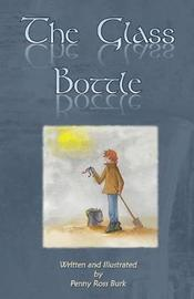 The Glass Bottle by Penny Ross Burk