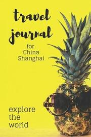 Shanghai Travel Journal by Diary Publishing image
